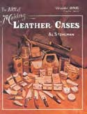 the art of making leather cases book volume 1