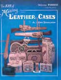 the art of making leather cases book volume 3
