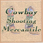 Cowboy Action Shooting Mercantile
